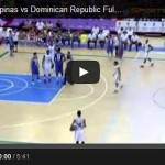 gilas-pilipinas-vs-dominican-republic-highlights-video