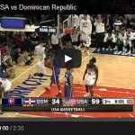 team-usa-vs-dominican-republic-highlights-video