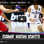 gilas-pilipinas-vs-puerto-rico-highlights-video