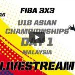 fiba-3x3-u18-asian-championships-day1-livestreaming