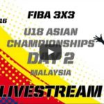 fiba-3x3-u18-asian-championships-day2-livestreaming